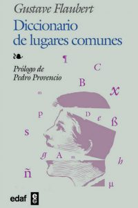 Diccionario de lugares comunes. Gustave Flaubert