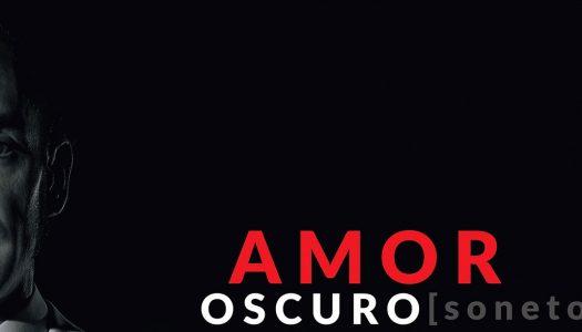 PRODUCCIONES VIRIDIANA Amor oscuro (Sonetos)
