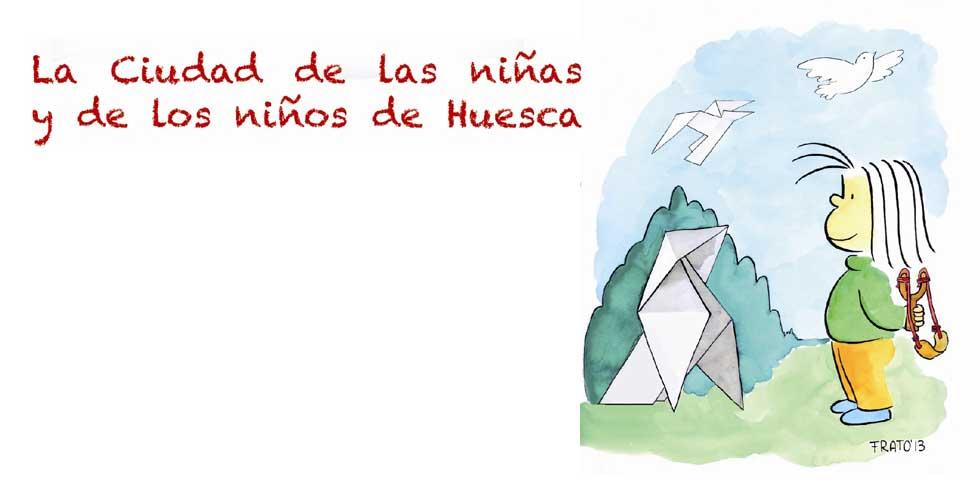 LA CIUDAD DE LAS NIÑAS Y DE LOS NIÑOS DE HUESCA