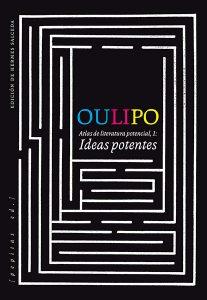 OULIPO: Atlas de literatura potencial (1). Ideas potentes.