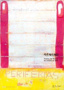 Cartel Periferias 19.0. GÉNERO. Autora: Ana Escar Puisac.