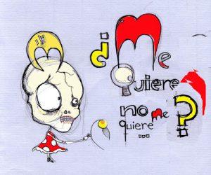 """""""¿Me quiere no me quiere?"""" por MIRIAM CAMEROS"""
